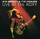 Songtexte von Bob Marley & The Wailers - Live at the Roxy