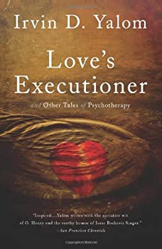 Love s Executioner  & Other Tales of Psychotherapy