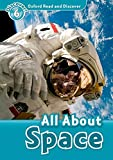 All About Space (Oxford Read and Discover, Level 6)