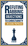 Refuting Rabbinic Objections to Christianity & Messianic Prophecies reading light Jan, 2021