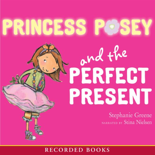 Princess Posey and the Perfect Present audiobook cover art