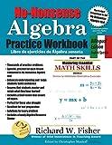 No-Nonsense Algebra Practice Workbook: Bilingual Edition, English-Spanish (Spanish Edition)