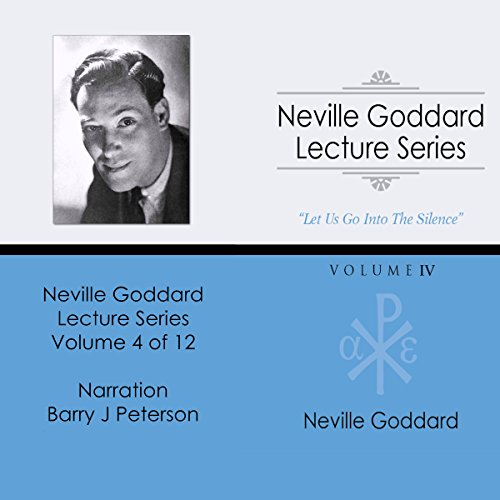 Neville Goddard Lecture Series: Volume IV audiobook cover art