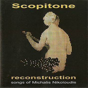 Reconstruction: Songs of Michalis Nikoloudis