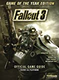 Fallout 3 - Game of the Year Edition - the Official Game Guide - Future Press Verlag und Marketing GmbH - 01/10/2009