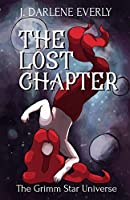 The Lost Chapter (The Grimm Star Universe)