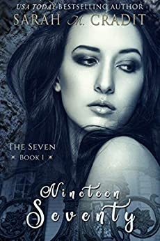 Nineteen Seventy: A New Orleans Witches Family Saga (The Seven Book 1) (English Edition) par [Sarah M. Cradit]