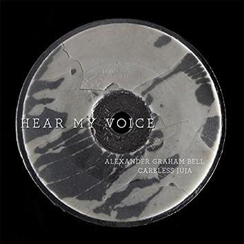 Hear My Voice (feat. Alexander Graham Bell)
