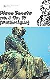 Beethoven Piano Sonata no. 8 in C minor ('Sonata Pathétique'), Op. 13 sheet music score (English Edition)