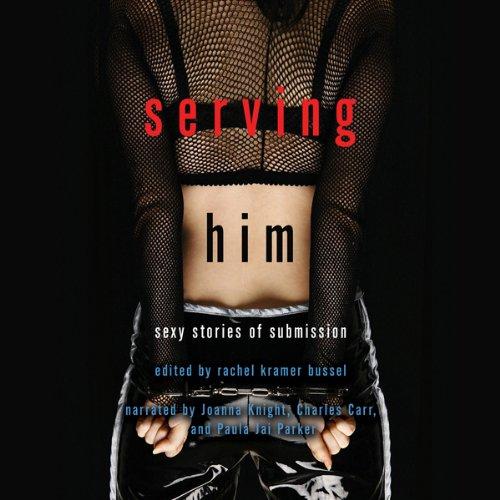 Serving Him audiobook cover art