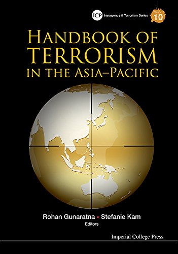Handbook Of Terrorism In The Asia-pacific (Imperial College Press Insurgency And Terrorism Series 10) (English Edition)
