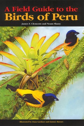 A Field Guide to the Birds of Peru (Descubrir la Naturaleza)