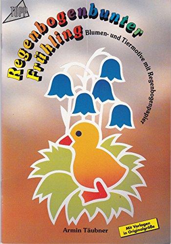 Regenbogenbunter Frühling. Blumen- und Tiermotive mit Regenbogenpapier.