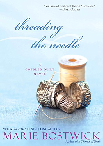 Threading the Needle (Cobbled Court Quilts Book 4)
