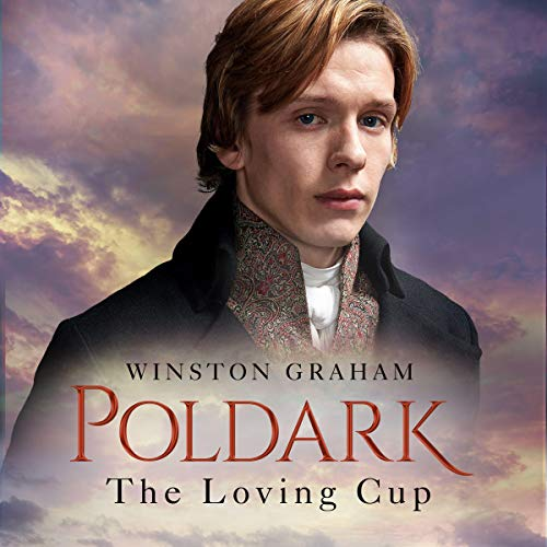 The Loving Cup: A Novel of Cornwall 1813-1815 cover art