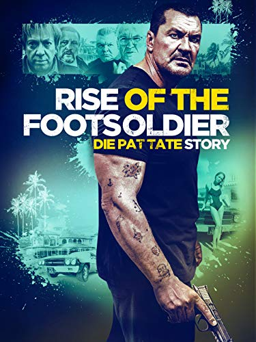 Rise of the Footsoldier - Die Pat Tate Story [dt./OV]
