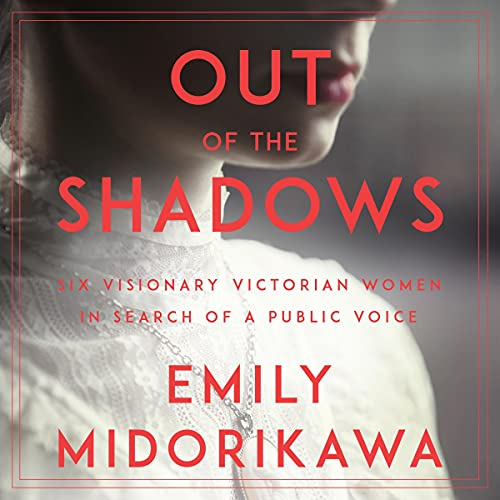 Out of the Shadows Audiobook By Emily Midorikawa cover art