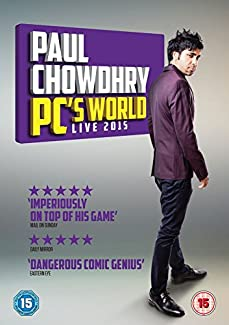 Paul Chowdhry - PC's World - Live 2015