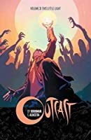 Outcast 3: This Little Light