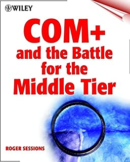 COM+ and the Battle for the Middle Tier