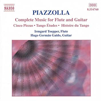 Piazzolla: Complete Music for Flute & Guitar