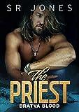 The Priest: Bratva Blood Five: (A Dark Mafia Romance) (English Edition)...