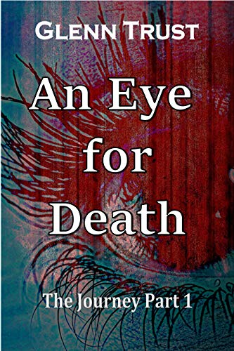 An Eye for Death (The Journey Book 1)