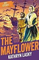 Mayflower (My Story)