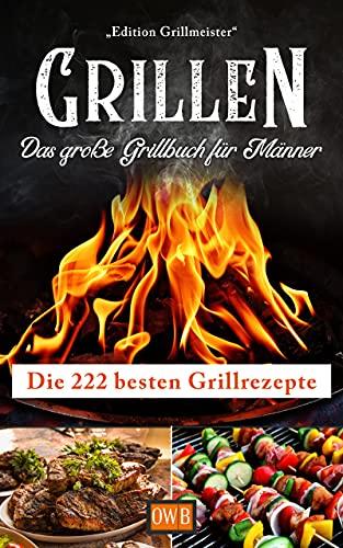 Grillen: Das große Grillbuch für...