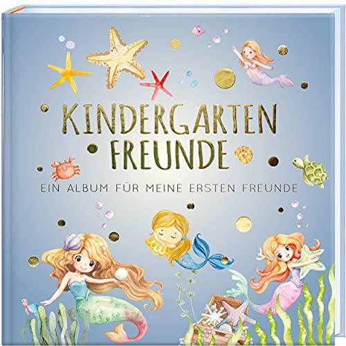 Kindergartenfreunde – MEERJUNGFRAU: ein Album für meine ersten Freunde (Freundebuch Kindergarten 3 Jahre) PAPERISH® (PAPERISH Geschenkbuch)