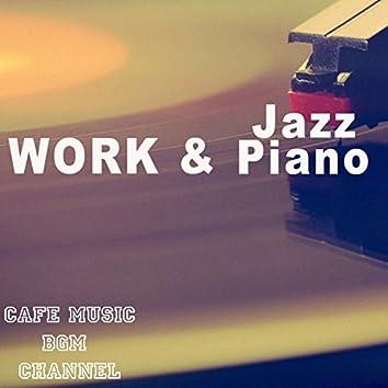 WORK & Jazz Piano