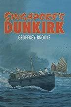 Singapore's Dunkirk