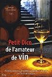 Petit dico de l'amateur de vin