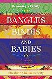 Bangles Bindis and Babies: Becoming a Family (English Edition)...