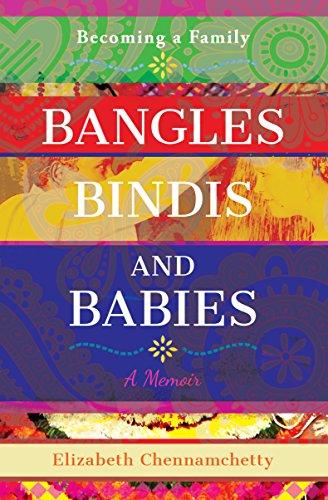 Bangles Bindis and Babies: Becoming a Family (English Edition)