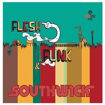 Flesh & Funk