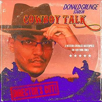 Cowboy Talk (Director's Cut)