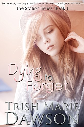 Dying to Forget (The Station Book 1) (English Edition)