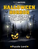 Halloween Horror: Halloween Word Search Activity Book For Adults With 50 Themed Puzzles