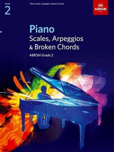 Abrsm: Piano Scales, Arpeggios & Broken Chords, Grade 2 (ABRSM Scales & Arpeggios)