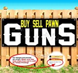 Buy Sell Pawn Guns 13 oz Banner | Non-Fabric | Heavy-Duty Vinyl Single-Sided with Metal Grommets