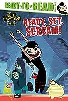Ready, Set, Scream! (Hotel Transylvania: The Series)