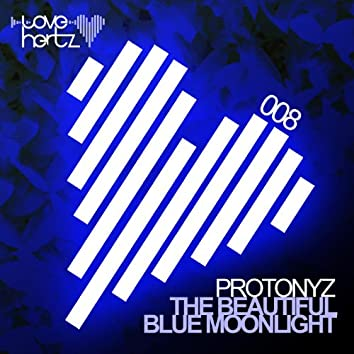 The Beautiful Blue Moonlight