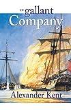 In Gallant Company (Richard Bolitho Novels, No. 3) (The Bolitho Novels)