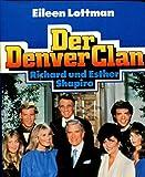 Der Denver Clan.