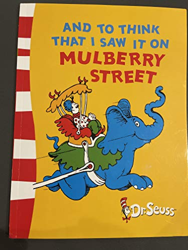 By Dr. Seuss - And to Think That I Saw it on Mulberry Street (Dr Seuss - Green Back Book) (2003-08-04) [Paperback]