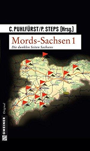 Image of Mords-Sachsen 1. Die 19 besten Kurzkrimis aus Sachsen