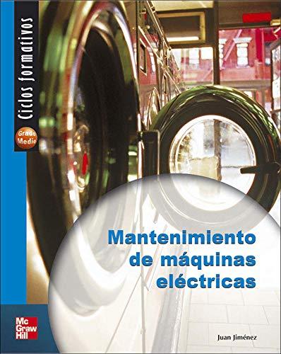 Mantenimiento de maquinas electricas - Ciclo Formativo - Grado Medio
