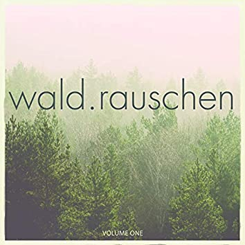 Waldrauschen, Vol. 1 (Compiled by Dharma Frequency)