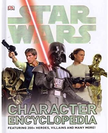 [(Star Wars Character Encyclopedia)] [By (author) DK] published on (June, 2011)